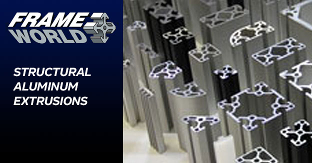 Frame World: Structural Aluminum Extrusions