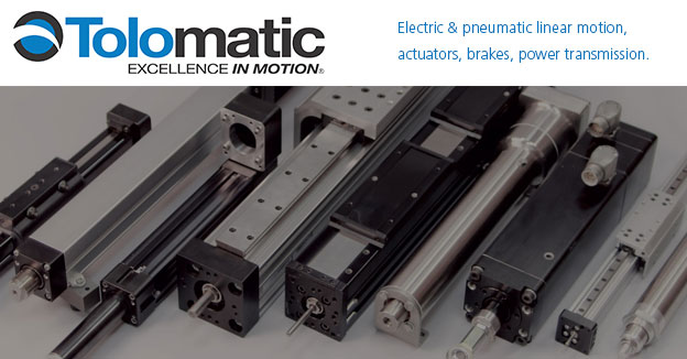 Tolomatic: Electric & Pneumatic Linear Motion, Actuators, Brakes, & Power Transmission