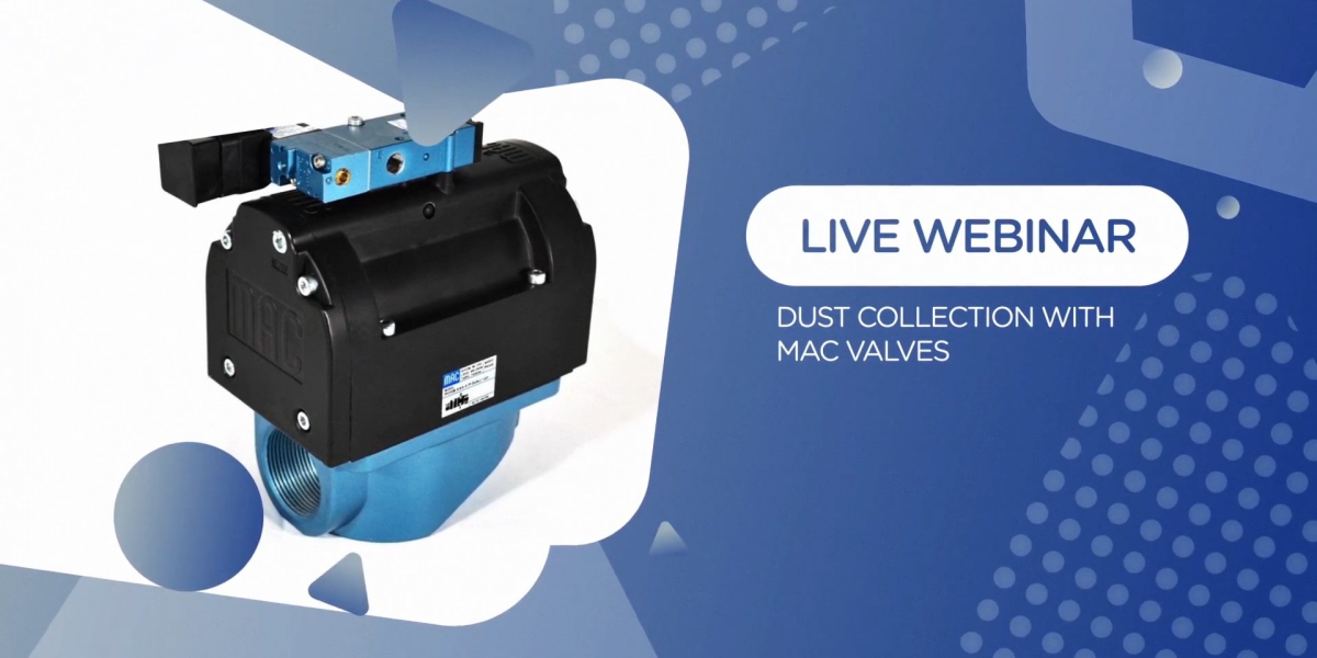 FPE Toolbox Explainer Series Webinar: Dust Collection with MAC Valves