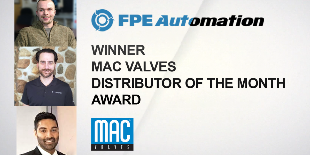 FPE Automation Wins Distributor of the Month Award from MAC Valves